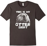 Otter Pun Fun Lover This Is my Otter Shirt Realistic Design