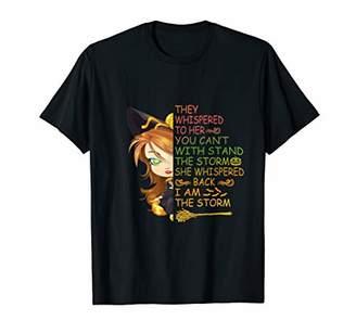 She Whispered Back I Am The Storm Hippie Gift Girl Halloween T-Shirt