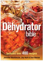 "Bed Bath & Beyond ""The Dehydrator Bible"" by Jennifer MacKenzie, Jay Nutt & Don Mercer"
