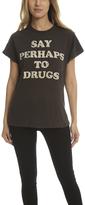 madeworn rock MadeWorn Say Perhaps To Drugs Tee