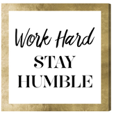 Oliver Gal Work Hard Stay Humble by Hatcher and Ethan (Canvas)