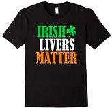 Irish Livers Matter St Patricks Day T-Shirt