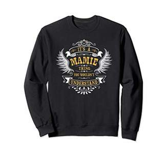 IDEA Personalized Birthday Gift For Person Named Mamie Sweatshirt