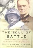 Random House The Soul of Battle: From Ancient Times to the Present Day, How Three Great Liberators Vanquished Tyranny