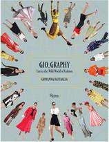 Rizzoli Gio_graphy: fun in the wild world of fashion