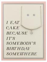 "Charlotte Women's Greeting Card Neck/Earring Set ""I Eat Cake Because It's Somebody's Birthday Somewhere"""