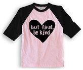Urban Smalls Pink & Black 'But First Be Kind' Raglan Tee - Toddler & Girls