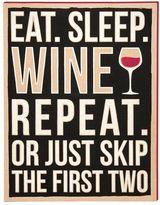 """""""Eat Sleep Wine"""" Wooden Box Sign Art"""
