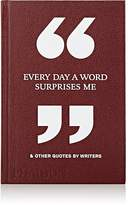 Phaidon Every Day A Word Surprises Me & Other Quotes By Writers