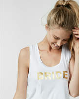 Express Bride Graphic Muscle Tank
