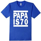 PAPA IS 70 - American Apparel Custom T-shirt