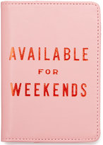 ban. do Available for Weekends Passport Case