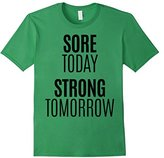 Men's Sore Today Strong Tomorrow Shirt Fitness Run Exercise Train Medium