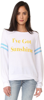 Wildfox Couture I've Got Sunshine Sweatshirt