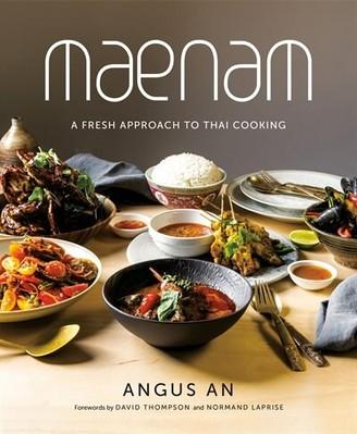 Angus An Maenam: A Fresh Approach To Thai Cooking