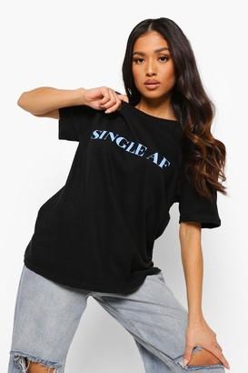 boohoo Petite 'Single Af' Slogan T-shirt