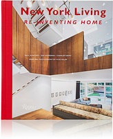 Rizzoli New York Living: Re-Inventing Home