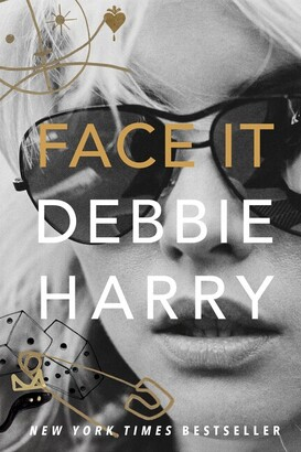Debbie Harry Face It: A Memoir