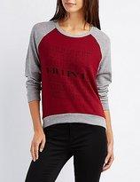 Charlotte Russe Graphic Raglan Pullover Sweatshirt