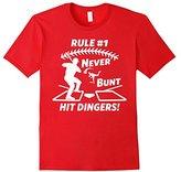 Never Bunt Hit Dingers Rule 1 Funny Baseball T-shirt
