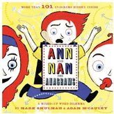 Chronicle Books Ann and Nan Are Anagrams: A Mixed-Up Word Dilemma
