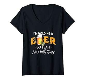 Womens I'm Holding A Beer So Yeah I'm Pretty Busy Funny Drinker V-Neck T-Shirt
