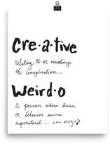 Mr. Kate Creative Weirdo Defined Art Print