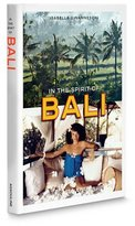 Assouline Publishing In the Spirit of Bali Hardcover Book