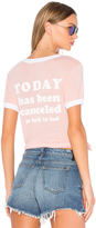 Wildfox Couture Today is Cancelled Tee