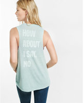 Express one eleven how about no graphic tank