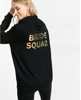 Express one eleven bride squad back graphic hoodie