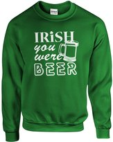 Indica Plateau Crew Irish you were Beer Adult