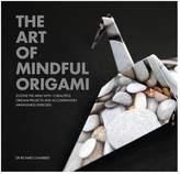 Quarto Publishing Art of Mindful Origami