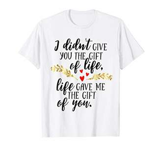 Adoption Shirt Life Gave Me The Gift Of You Adopted Mom Dad
