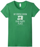Women's My Sewing Room Is My Happy Place T-shirt Funny Sewer Gift XL