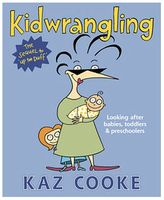 Penguin Books Kidwrangling: Looking After Babies, Toddlers & Preschoolers