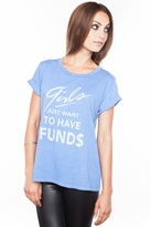 Local Celebrity Want To Have Funds Schiffer Tee in Cosmic Blue
