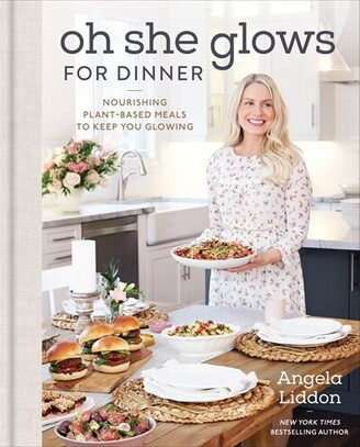 Angela Liddon Oh She Glows For Dinner: Signed Edition
