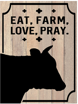 PTM Images 'Eat Farm Love Pray' Wall Sign