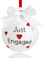 "Holiday Lane Just Engaged"" Ball Ornament"