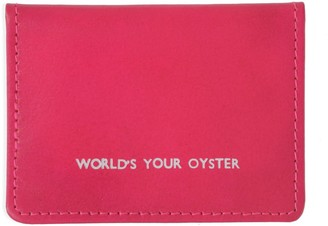 Worlds Your Oyster Bright Pink Leather Travel Card Holder