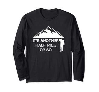 26 Rd Londonshirts Apparel Half Mile Or So T Shirt - Funny Hiking Gift For Nature Hike Long Sleeve T-Shirt