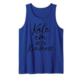E.m. Funny Kale Pun Quote for Women Cute Kale with Kindness Tank Top