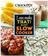 "Publications international ltd. Publications International, Ltd. Crock-Pot ""I Can Make That! In My Slow Cooker"" Cookbook"