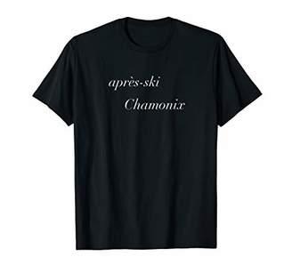 Apres Ski Chamonix T-Shirt