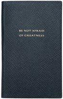 Smythson Be Not Afraid notebook