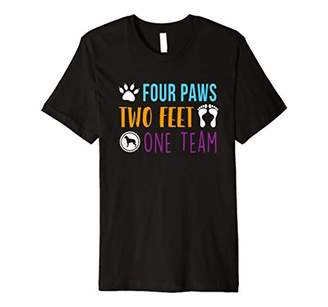 Four Paws Two Feet One Team Funny T-Shirt