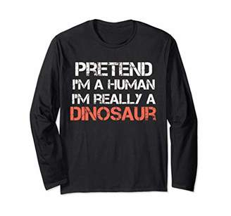 Funny Pretend I'm a human really dinosaur Halloween costume Long Sleeve T-Shirt