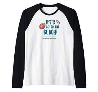 Let's Go To The Beach Myrtle Beach Family Vacation Raglan Baseball Tee