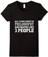 philosophy Women's Care About Is And Maybe Like 3 People T-Shirt Large
